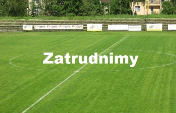 Zatrudnimy gospodarza obiektów sportowych (stadion)